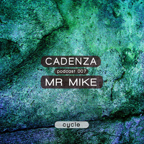 Cadenza Podcast | 007 - Mr. Mike (Cycle)