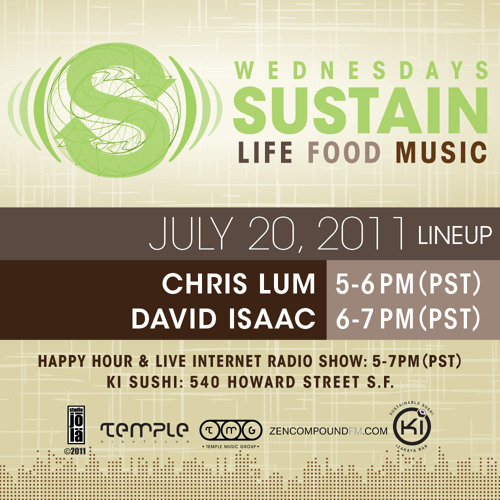 SUSTAIN 07/20/11 Chris Lum & David Isaac