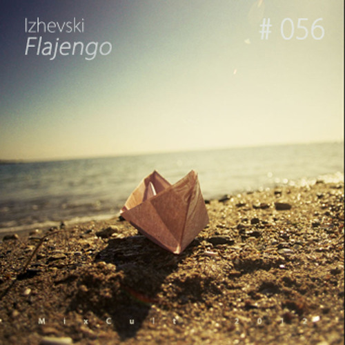 Izhevski - Flajengo @ Mixcult Podcast # 56