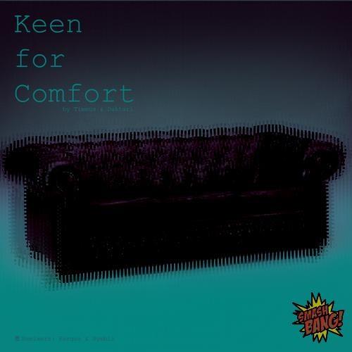 Keen For Comfort (SYMBIZ RMX)