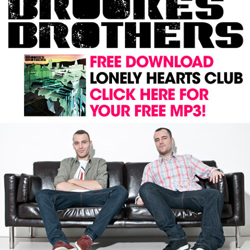 Brookes Brothers - Lonely Hearts Club (2009) (FREE DOWNLOAD)