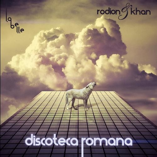 Rodion And Khan - Discoteca Romana (The C90s remix)