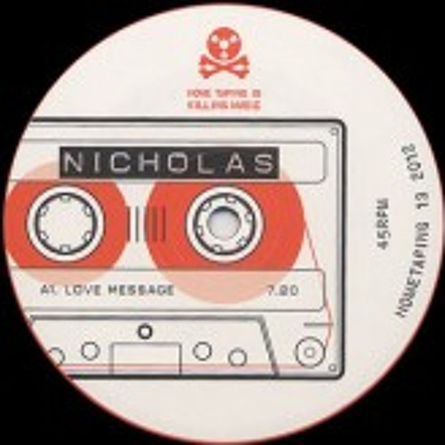 Nicholas -  Love Message - HOMETAPING13 (clip)