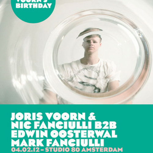 Edwin Oosterwal & Mark Fanciulli @ Studio 80 | Joris Voorn's Birthday (04.02.2012)