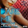 Download Gianni Coletti vs KeeJay Freak - Dare Me - Radio Master Mp3