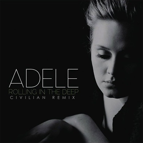 Adele - Rolling In The Deep (Civilian Remix)
