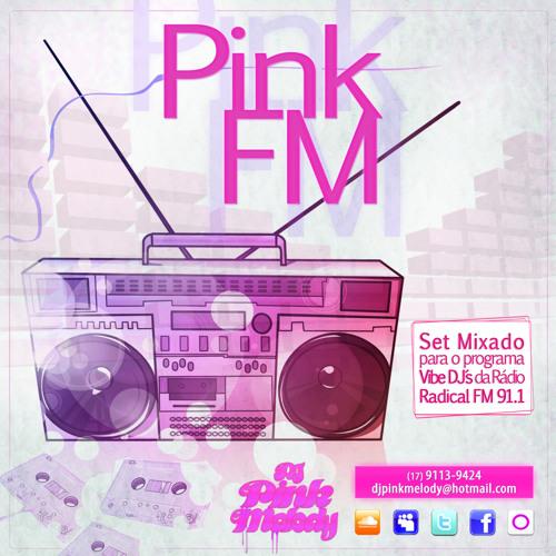 """Set Mix """" PinkFM """""""
