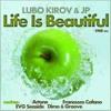 Lubo Kirov & JP - Life Is Beautiful (DiMO (BG) & Groove remix) Cut
