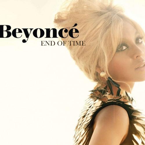 Beyoncè - End Of Time (2Ghost Remix)