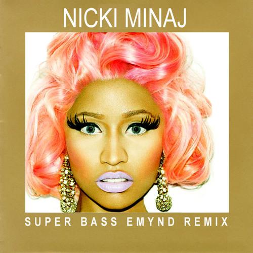 Super Bass (Emynd Remix)