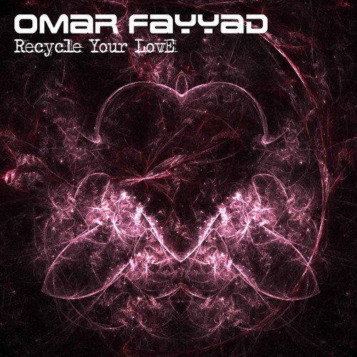 Omar Fayyad - Recycle Your Love (Kay-D remix) unmastered preview