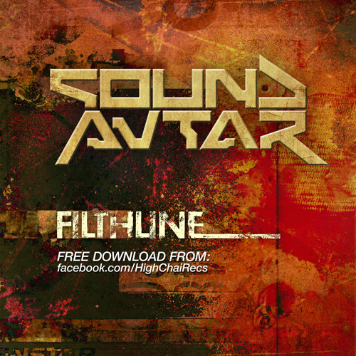 SoundAvtar :: FilthLine      -❤ FREE DOWNLOAD ❤-