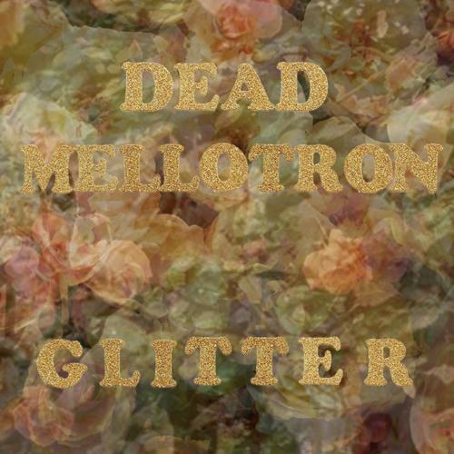 Dead Mellotron 'Stranger'
