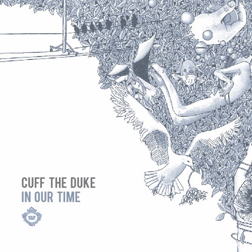 Cuff the Duke, 'In Our Time' EP (2012, Paper Bag Records)