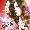 MAKE UP [TaKa! edit] - 西野カナ