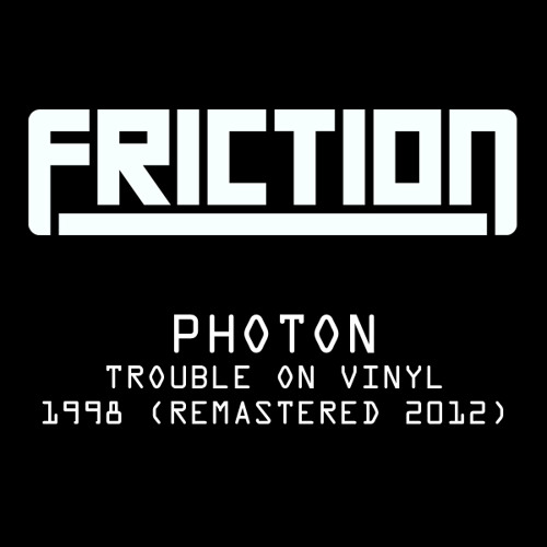 Friction - Photon - TOV (remastered 2012)