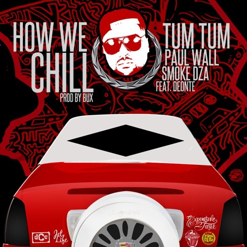 """How We Chill""  @Zillaman, @PaulWallBaby @SmokeDza feat. @Deonte214 #paulwallwednesday"