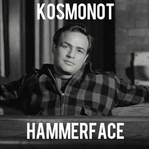 Kosmonot - Hammerface (Clip)