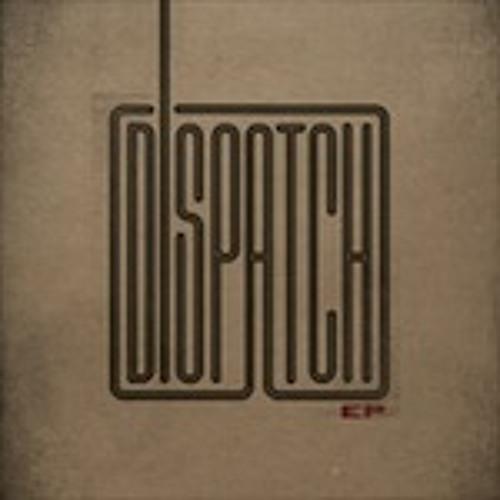 Dispatch - Melon Bend