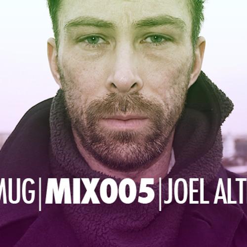 SMUG | MIX005 | JOEL ALTER