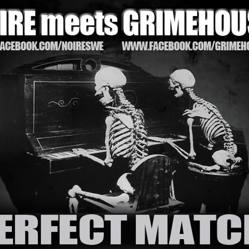 Noire & Grimehouse - Perfect Match
