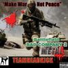 """""""Make War Not Peace"""""""