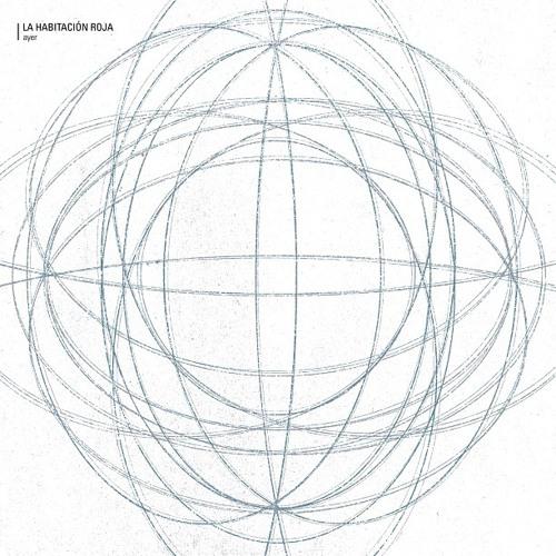 La Habitación Roja /// Ayer (Dorian Remix)