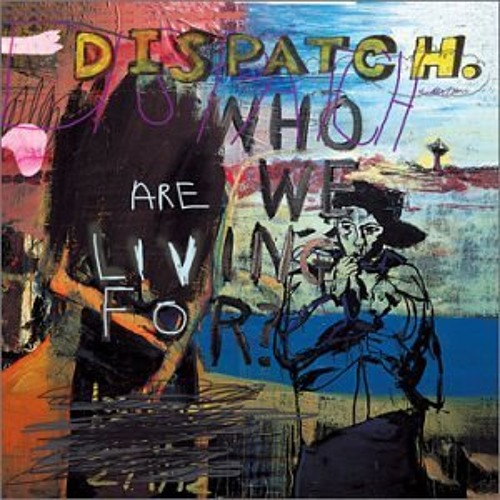 Dispatch - Carry You