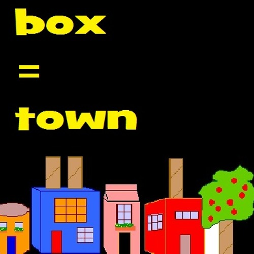 This Box is my Town