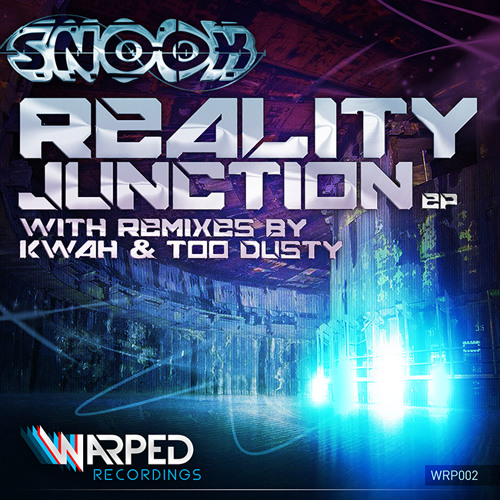 Snook - Reality Junction [Original Mix] Out now!