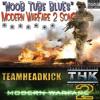 "COD Modern Warfare 2 Blues - ""Noob Tube Blues"""