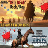 "Red Dead Redemption Rock Rap - ""Red Dead"""