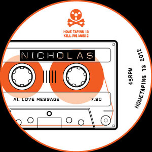 Home Taping 13 - Nicholas - Love Message