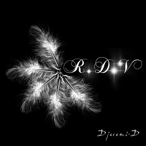 Djérémi.D_R.D.V (Original mix)