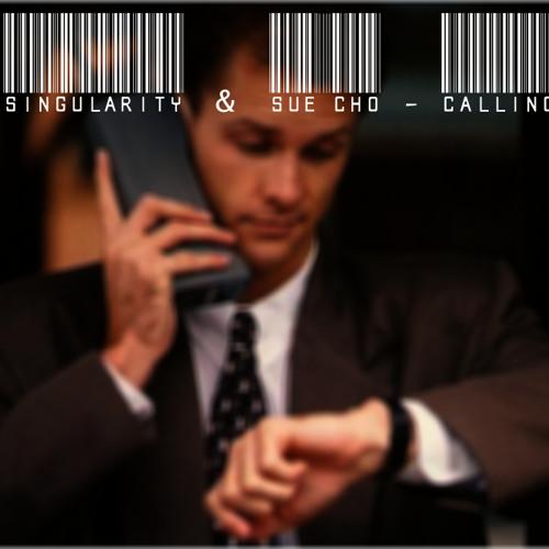 Singularity & Sue Cho - Calling (FREE DOWNLOAD)