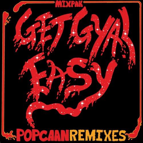 Popcaan - Get Gyal Easy (Remixes) Preview