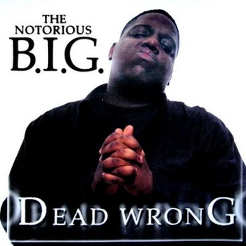 Notorious BIG - Dead Wrong [Soulpete remix]