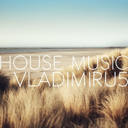 vladimiru5 - Housetic