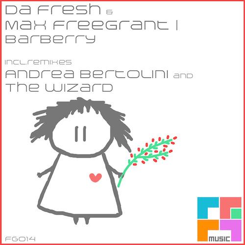Da Fresh And Max Freegrant - Barberry (Freegrant Music)
