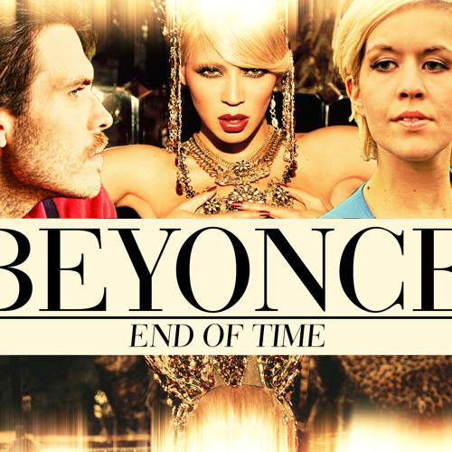 Beyonce - End Of Time (Starar Remix)