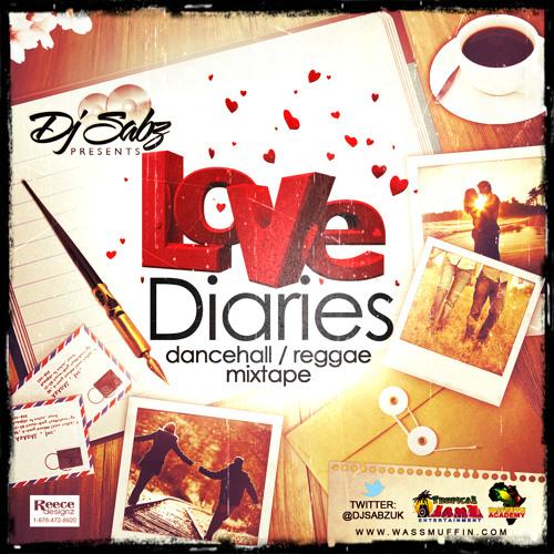 Dj Sabz Presents - Love Diaries ❤️ (2k12)