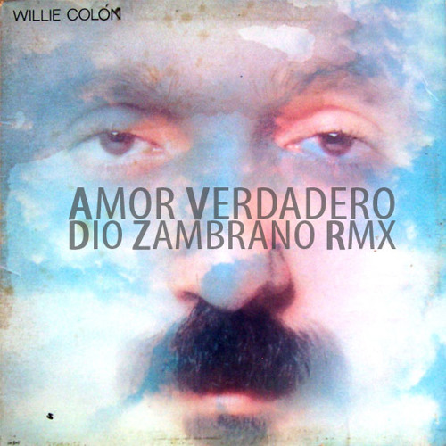 Dio Zambrano Vs. Willie Colon - Amor Verdadero (2003 Remix)