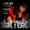 CoCo Nicole - Headlines ft Drake