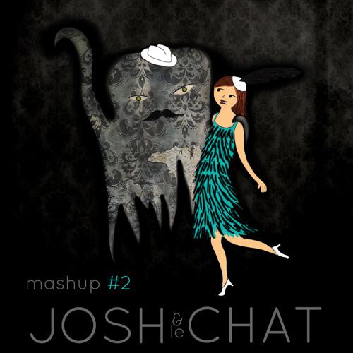 Josh & le Chat - Moombahlkan [Bootleg]
