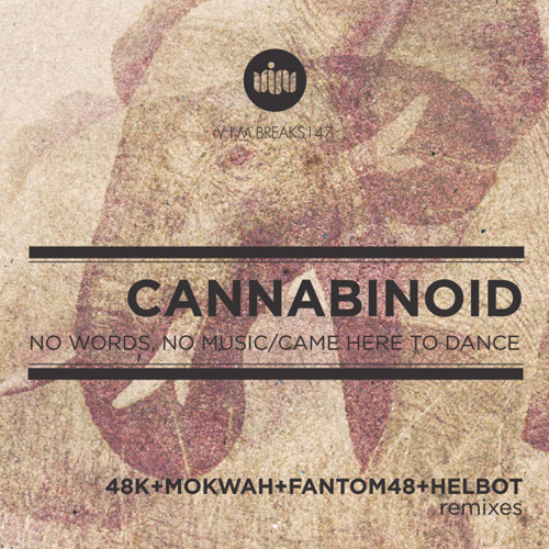 Cannabinoid - No Words, No Music OUT NOW on VIM Records!