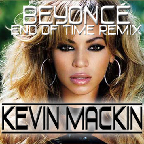 End Of Time (Kevin Mackin Remix)