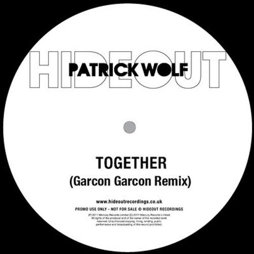 Together - Patrick Wolf (Garçon Garçon Remix)