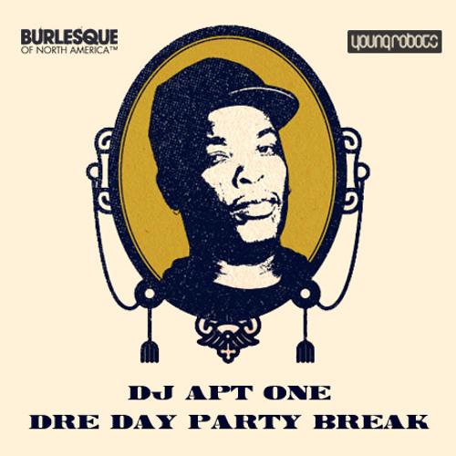 Dre Day Party Break