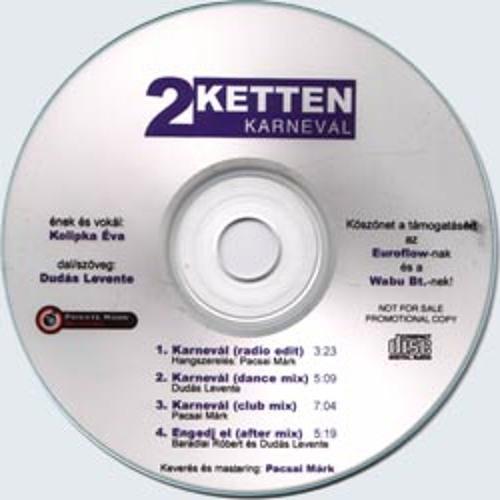 Ketten - Karnevál (Dance mix)
