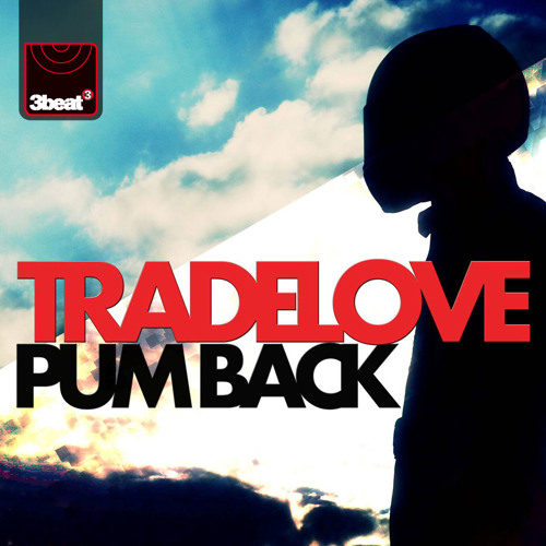 Tradelove - Pum Back (Original Mix)